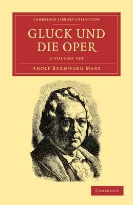 Gluck Und Die Oper 2 Volume Set