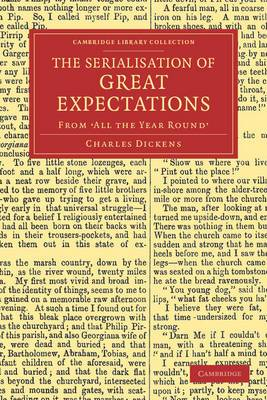 The Serialisation of Great Expectations: From 'all the Year Round' (December 1860-August 1861)