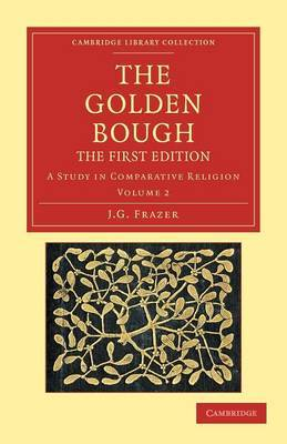 The Golden Bough: A Study in Comparative Religion