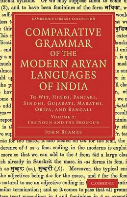 Comparative Grammar of the Modern Aryan Languages of India: To Wit, Hindi, Panjabi, Sindhi, Gujarati, Marathi, Oriya, and Bangali
