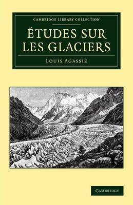 Etudes Sur Les Glaciers