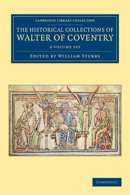 The Historical Collections of Walter of Coventry 2 Volume Set