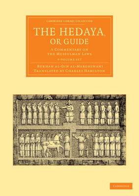 The Hedaya, or Guide 4 Volume Set: A Commentary on the Mussulman Laws