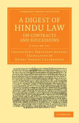 A Digest of Hindu Law, on Contracts and Successions 3 Volume Set: With a Commentary by Jagannatha Tercapanchanana