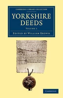 Yorkshire Deeds: Volume 1