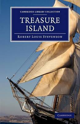 Cambridge Library Collection - Fiction and Poetry: Treasure Island