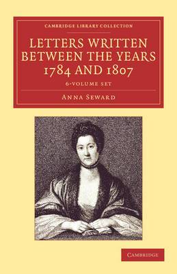 Letters Written Between the Years 1784 and 1807 6 Volume Set