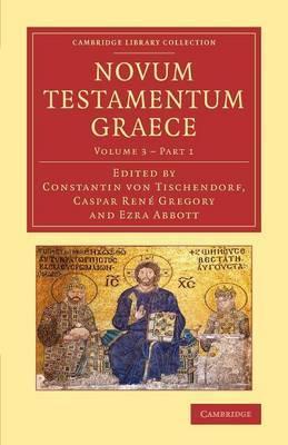 Novum Testamentum Graece: Ad Antiquissimos Testes Denuo Recensuit Apparatum Criticum Apposuit Constantinus Tischendorf