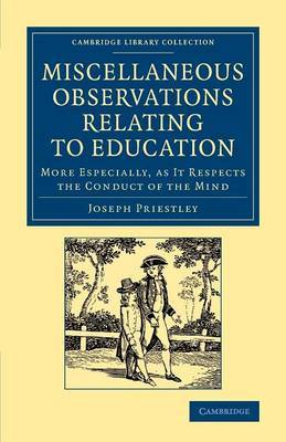 Miscellaneous Observations Relating to Education: More Especially as it Respects the Conduct of the Mind
