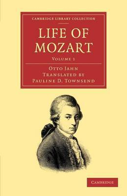 Life of Mozart: Volume 1