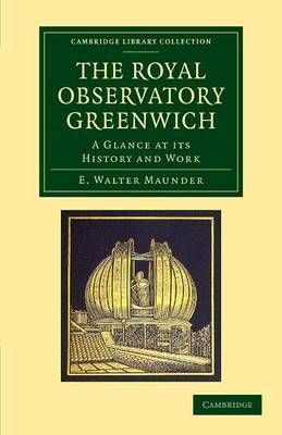 The Royal Observatory Greenwich: A Glance at Its History and Work