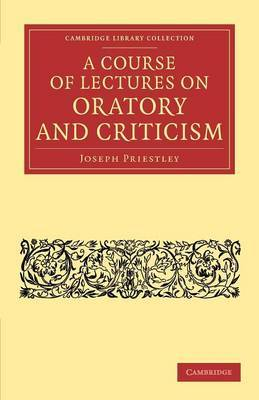 A Course of Lectures on Oratory and Criticism