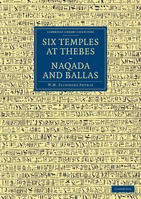 Six Temples at Thebes, Naqada and Ballas