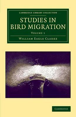 Studies in Bird Migration: Volume 1