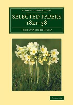 Selected Papers, 1821-38
