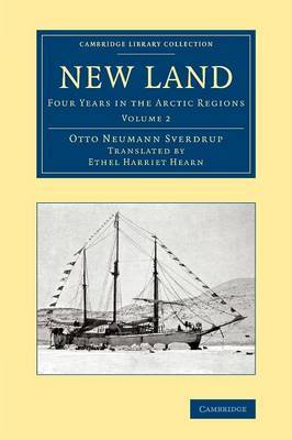 New Land: Four Years in the Arctic Regions: Volume 2