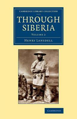 Through Siberia: Volume 2