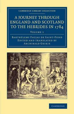 A Journey Through England and Scotland to the Hebrides in 1784: A Revised Edition of the English Translation