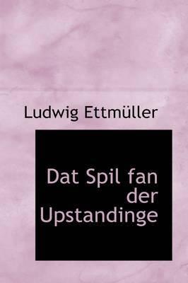 DAT Spil Fan Der Upstandinge