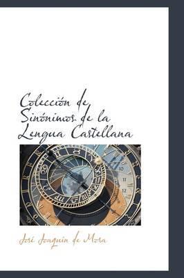 Coleccion de Sinonimos de La Lengua Castellana