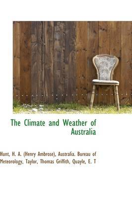The Climate and Weather of Australia