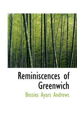 Reminiscences of Greenwich