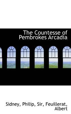 The Countesse of Pembrokes Arcadia