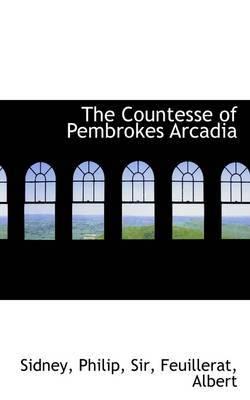 The Countesse of Pembrokes Arcadia