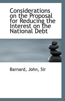 Considerations on the Proposal for Reducing the Interest on the National Debt