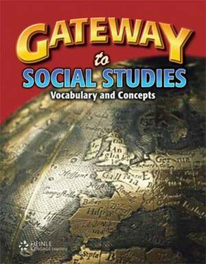 Gateway to Social Studies: Vocabulary and Concepts Student Book