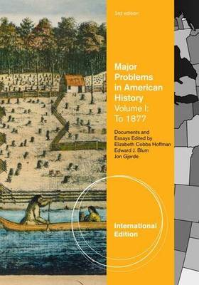 Major Problems in American History: Volume 1