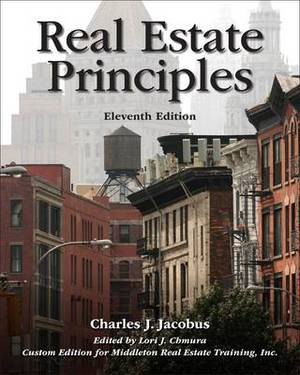 Real Estate Principles: Special Edition for Middleton Real Estate Training