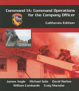Command 1A, California Edition: Command Operations for the Company Officer