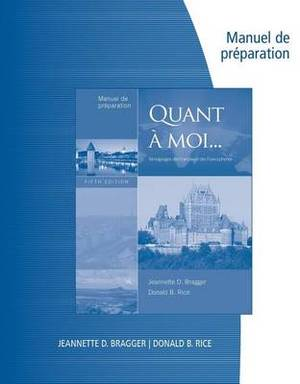 Manuel de Preparation for Bragger/Rice's Quant a Moi, 5th