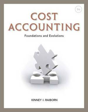 Cost Accounting : Foundations and Evolutions