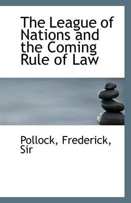 The League of Nations and the Coming Rule of Law