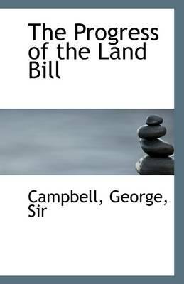 The Progress of the Land Bill