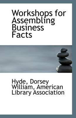 Workshops for Assembling Business Facts