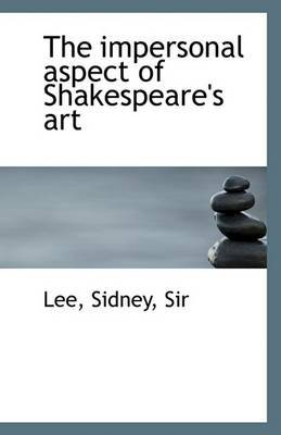 The Impersonal Aspect of Shakespeare's Art