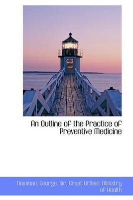 An Outline of the Practice of Preventive Medicine