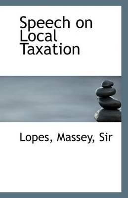 Speech on Local Taxation