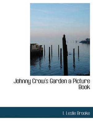 Johnny Crow's Garden a Picture Book
