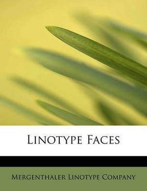 Linotype Faces