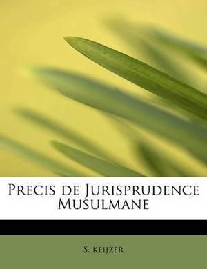 Precis de Jurisprudence Musulmane