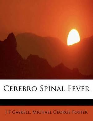 Cerebro Spinal Fever