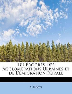 Du Progr S Des Agglom Rations Urbaines Et de L' Migration Rurale