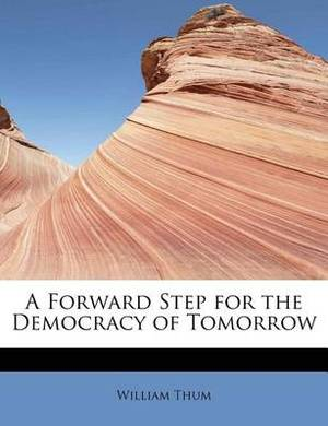 A Forward Step for the Democracy of Tomorrow