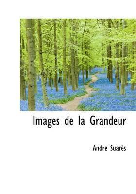 Images de La Grandeur