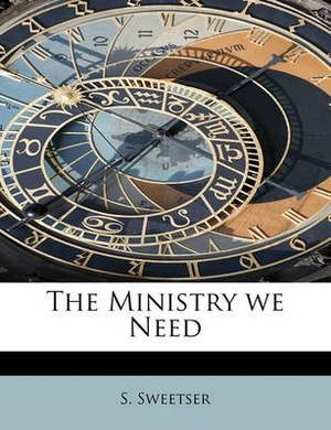 The Ministry We Need