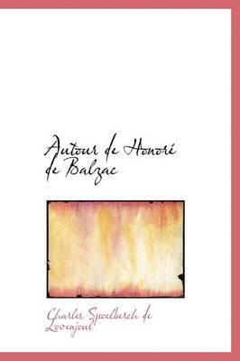 Autour de Honor de Balzac